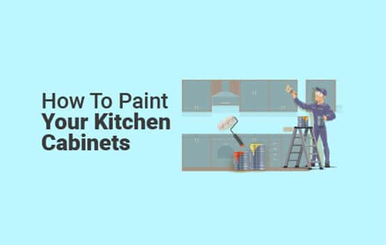 How to Paint Your Kitchen Cabinets